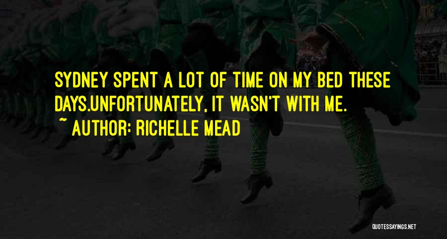 Bloodlines 2 Quotes By Richelle Mead