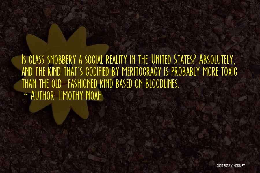 Bloodlines 2 Quotes By Timothy Noah
