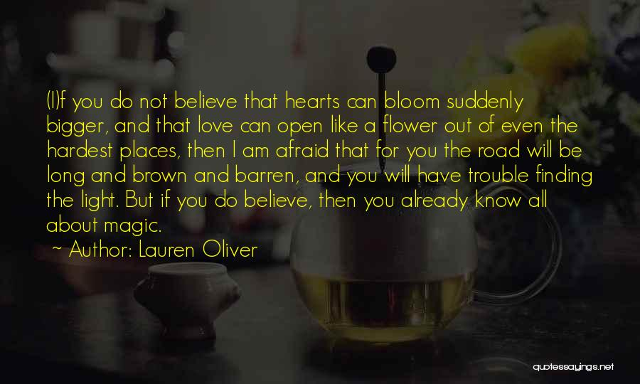 Bloom Like Flower Quotes By Lauren Oliver