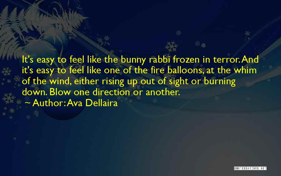 Blow When You Re Up Quotes By Ava Dellaira