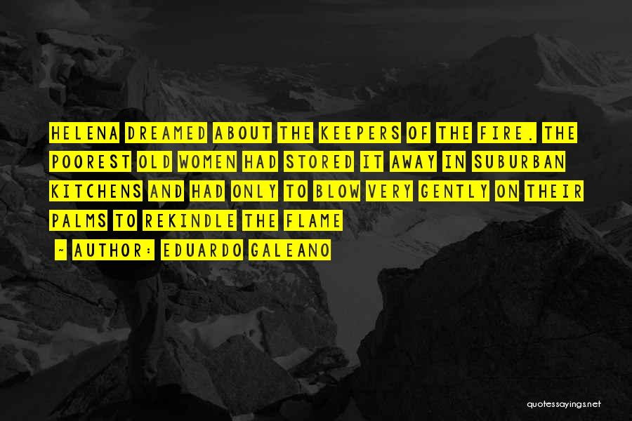 Blow When You Re Up Quotes By Eduardo Galeano