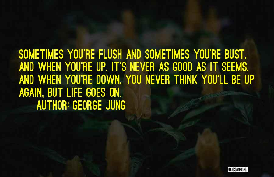 Blow When You Re Up Quotes By George Jung