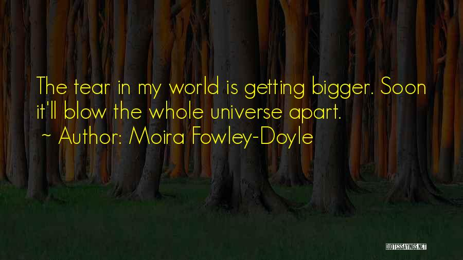 Blow When You Re Up Quotes By Moira Fowley-Doyle
