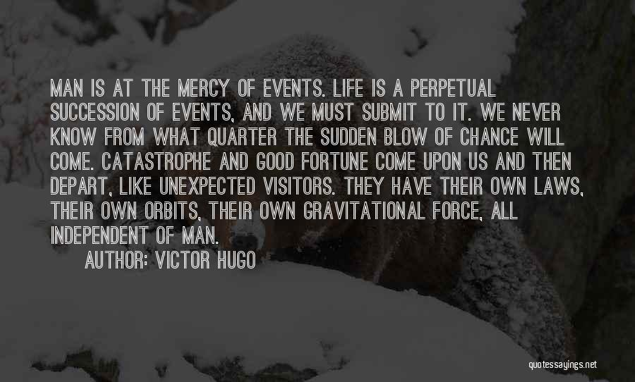 Blow When You Re Up Quotes By Victor Hugo