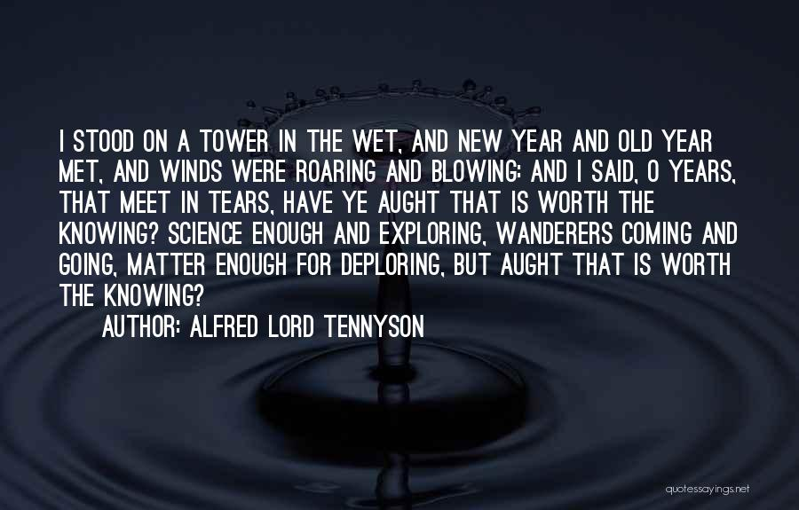 Blowing O's Quotes By Alfred Lord Tennyson
