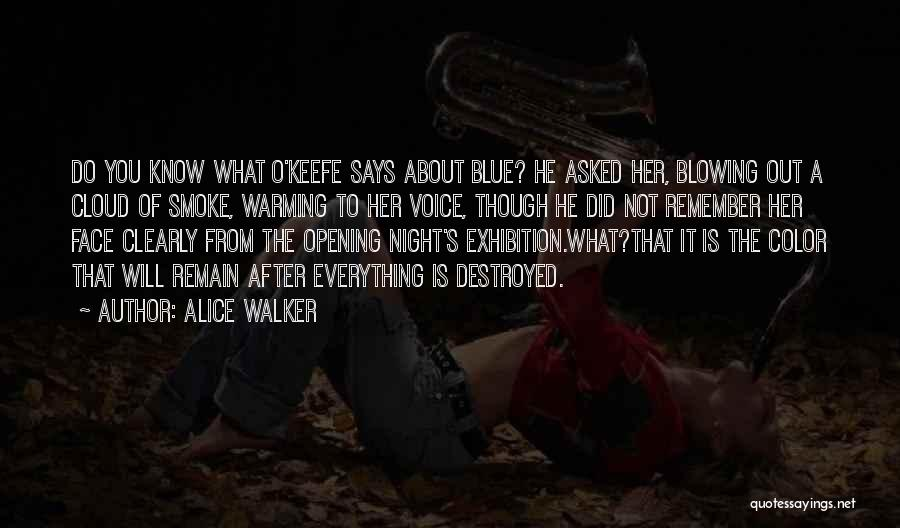 Blowing O's Quotes By Alice Walker