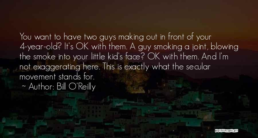 Blowing O's Quotes By Bill O'Reilly