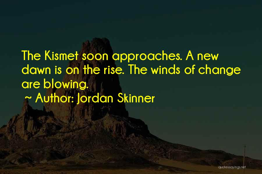Blowing O's Quotes By Jordan Skinner