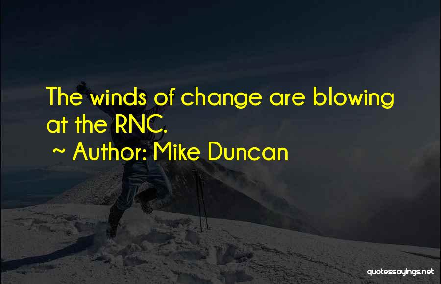 Blowing O's Quotes By Mike Duncan
