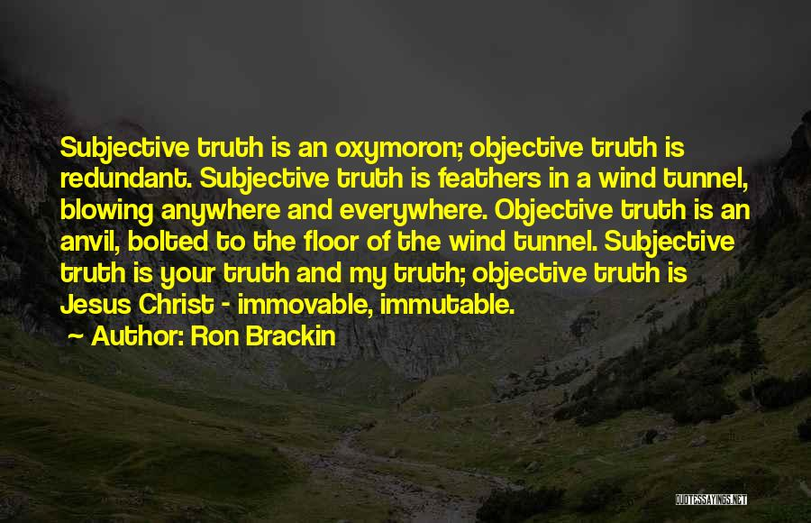 Blowing O's Quotes By Ron Brackin