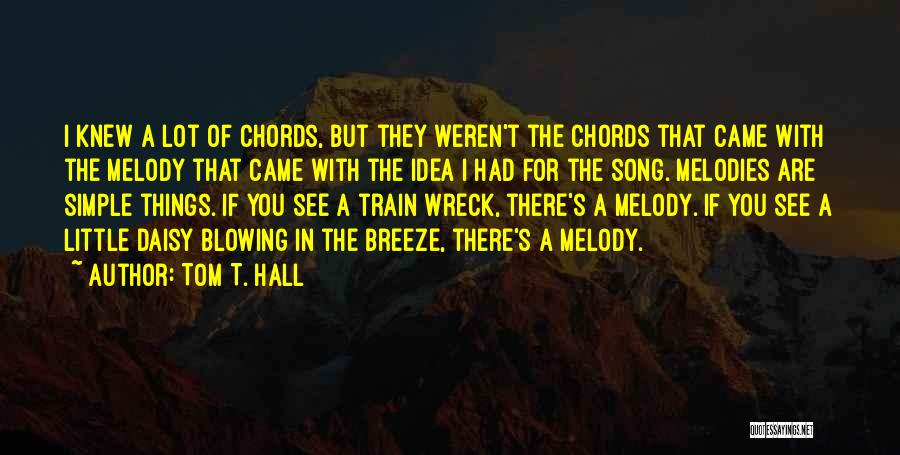 Blowing O's Quotes By Tom T. Hall
