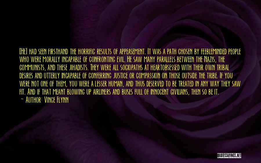 Blowing O's Quotes By Vince Flynn