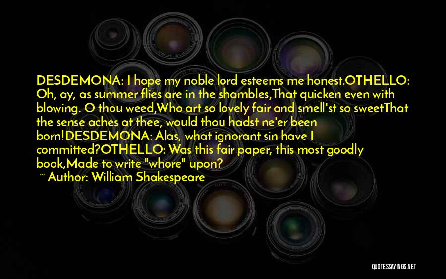 Blowing O's Quotes By William Shakespeare