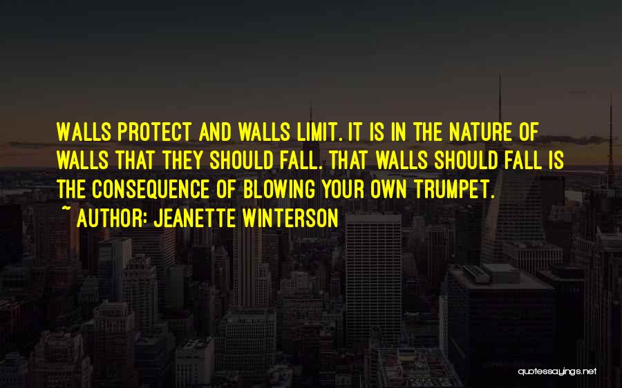 Blowing Your Own Trumpet Quotes By Jeanette Winterson