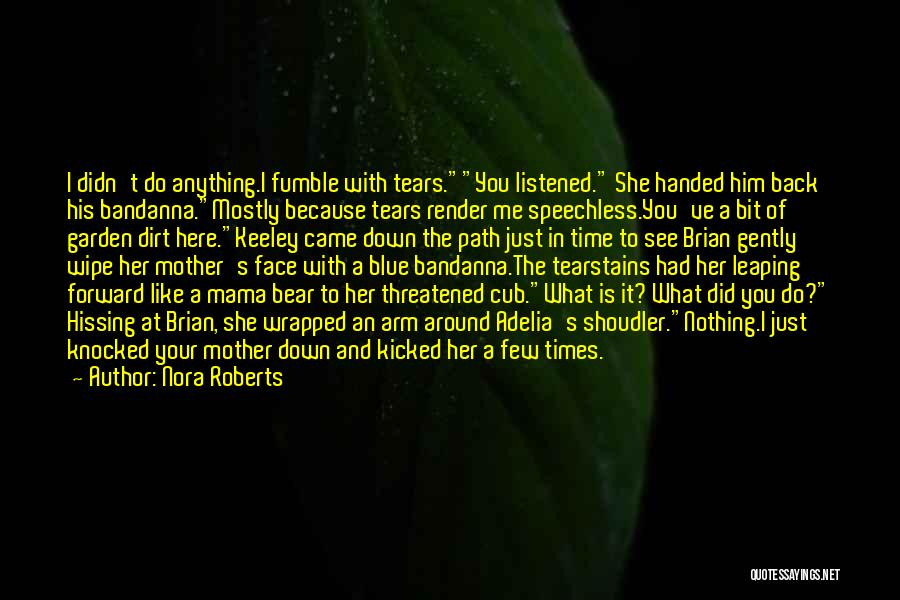 Blue Bear Quotes By Nora Roberts