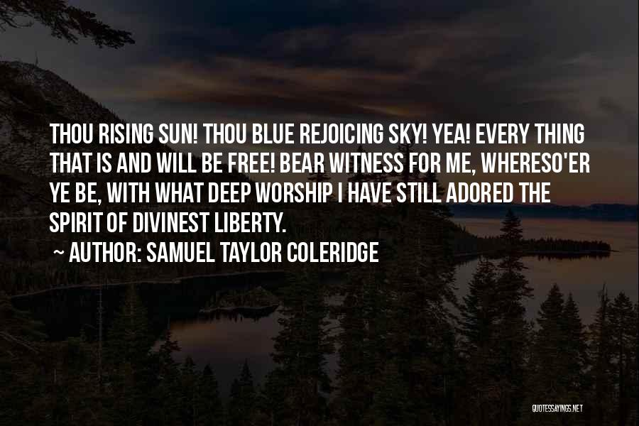 Blue Bear Quotes By Samuel Taylor Coleridge