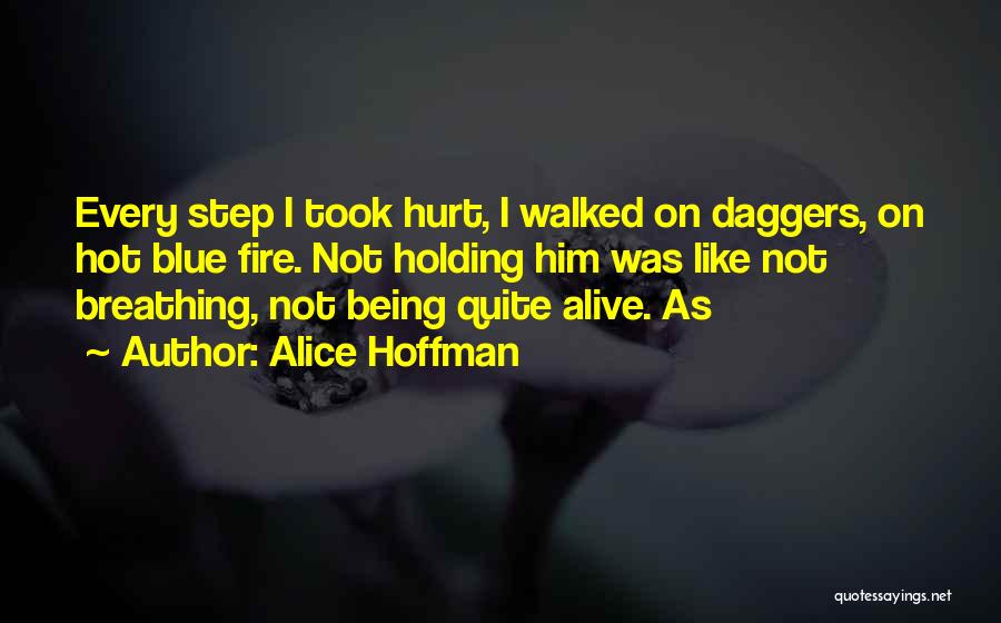 Blue Fire Quotes By Alice Hoffman