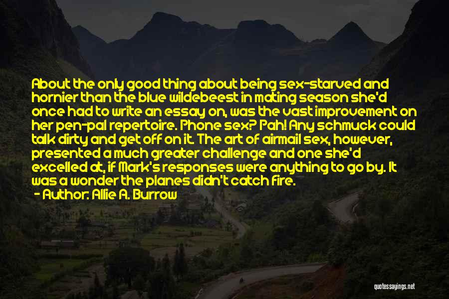 Blue Fire Quotes By Allie A. Burrow