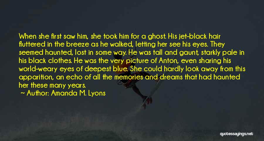 Blue Fire Quotes By Amanda M. Lyons
