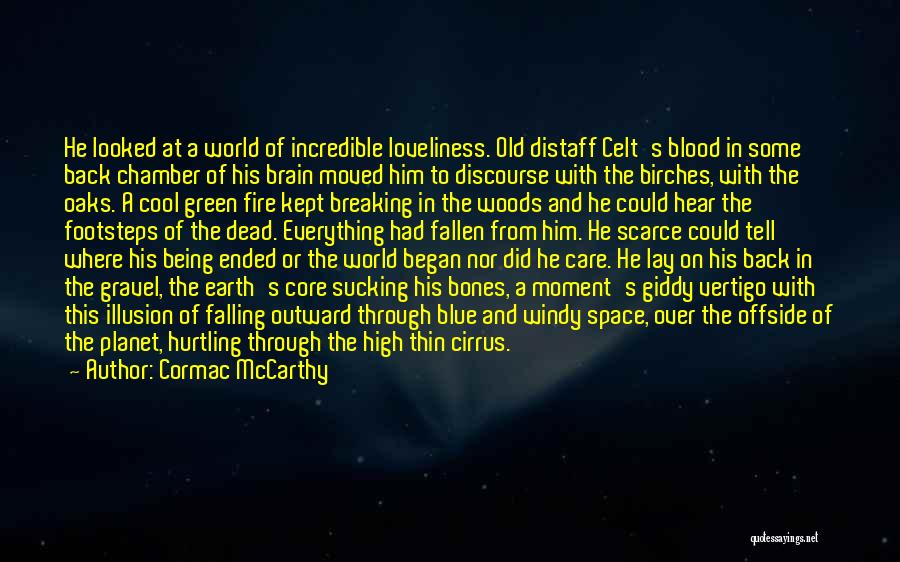 Blue Fire Quotes By Cormac McCarthy