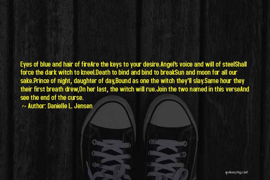 Blue Fire Quotes By Danielle L. Jensen