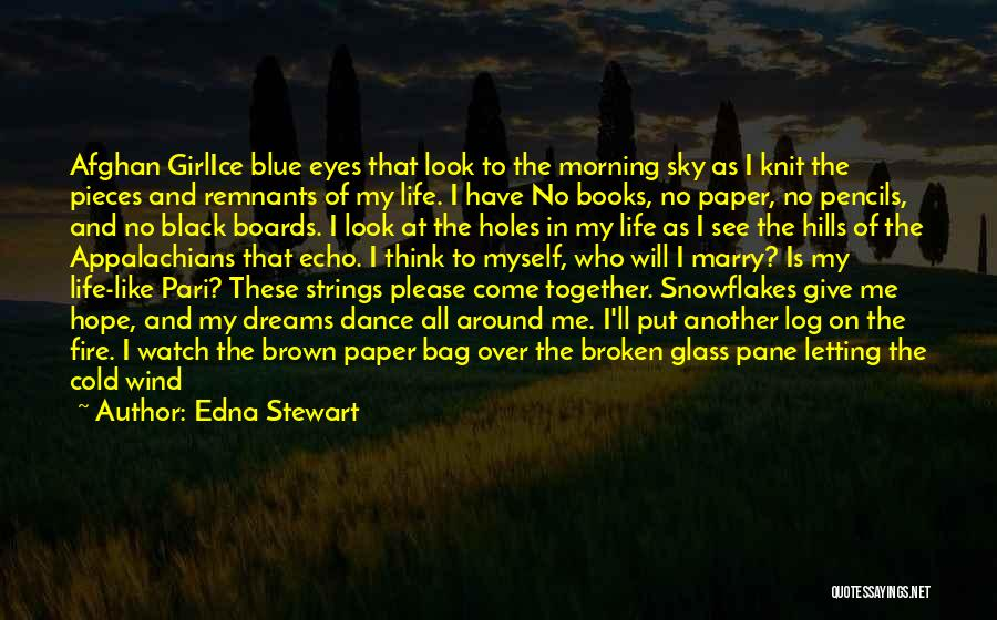 Blue Fire Quotes By Edna Stewart