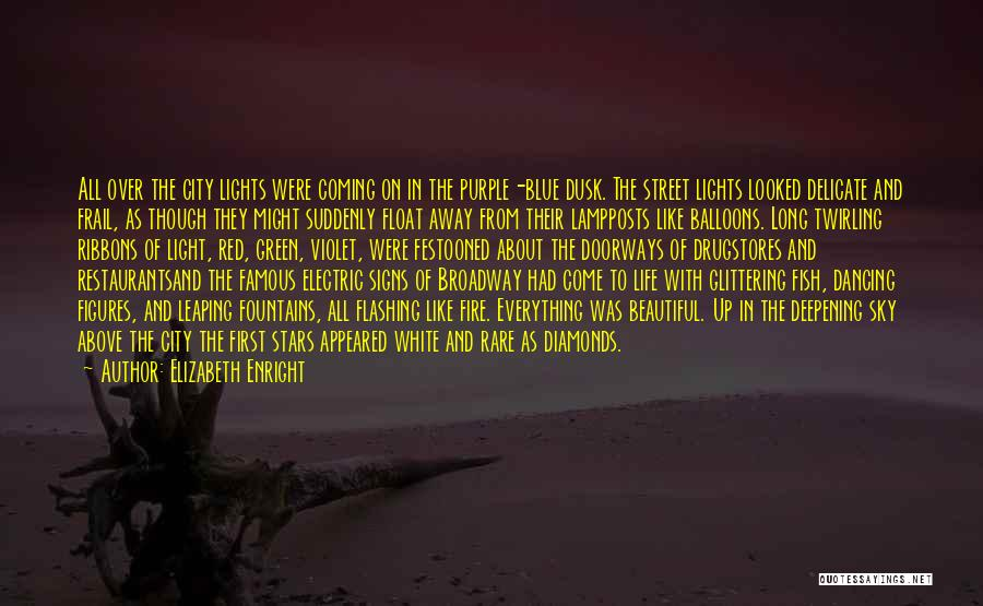 Blue Fire Quotes By Elizabeth Enright
