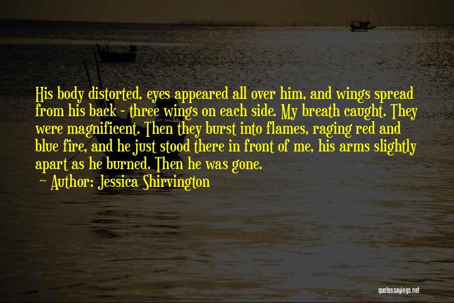 Blue Fire Quotes By Jessica Shirvington