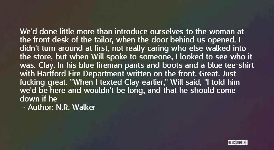 Blue Fire Quotes By N.R. Walker