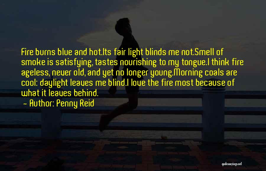 Blue Fire Quotes By Penny Reid