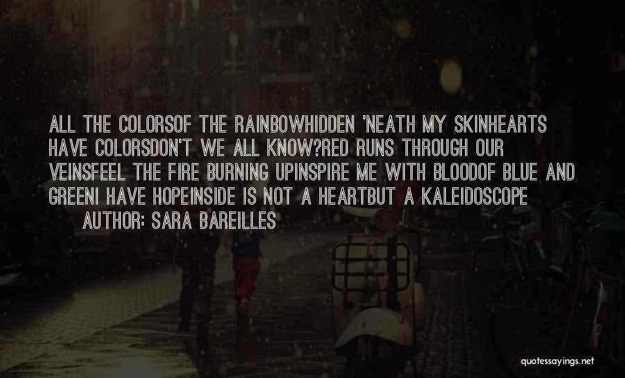 Blue Fire Quotes By Sara Bareilles