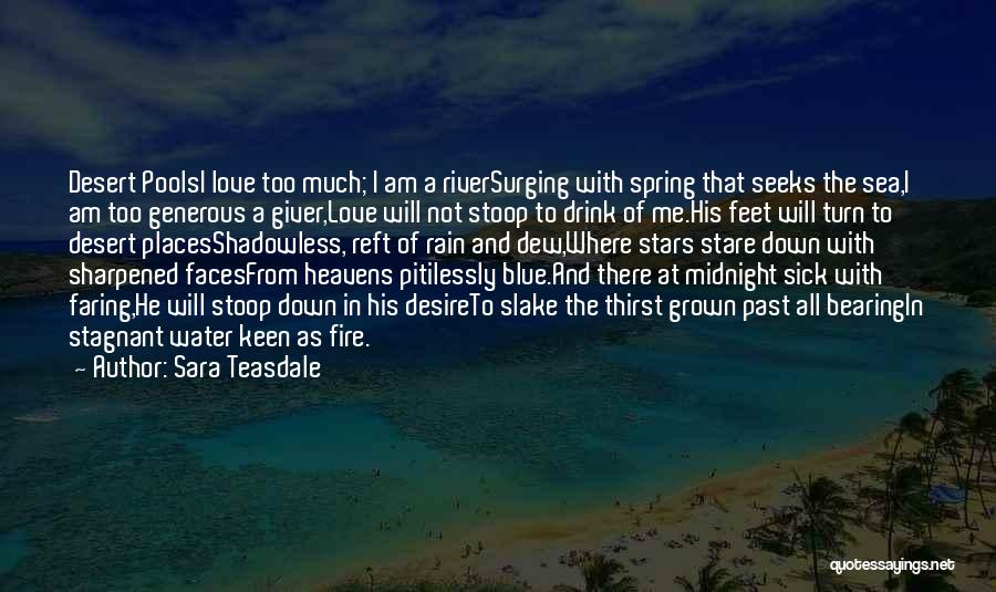Blue Fire Quotes By Sara Teasdale