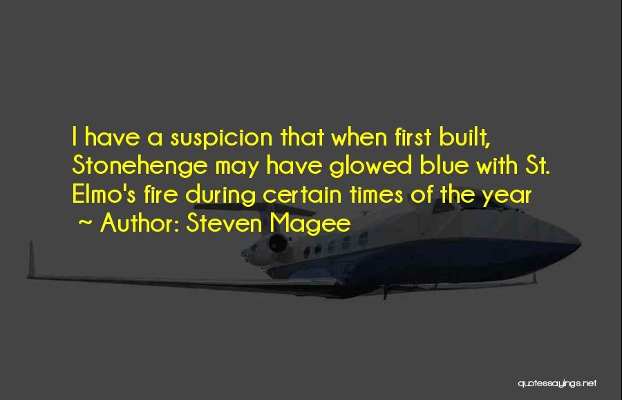 Blue Fire Quotes By Steven Magee