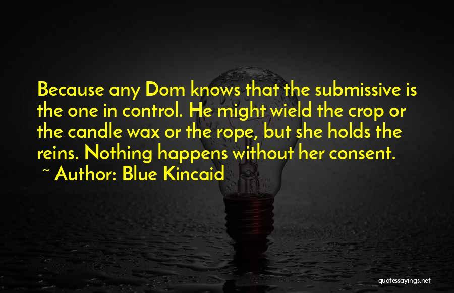 Blue Kincaid Quotes 611943