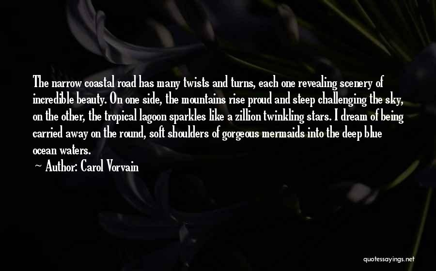 Blue Sky And Ocean Quotes By Carol Vorvain