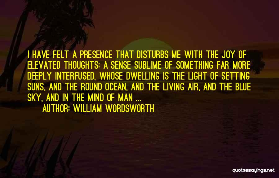 Blue Sky And Ocean Quotes By William Wordsworth