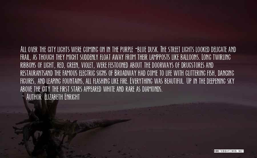 Blue Sky Famous Quotes By Elizabeth Enright