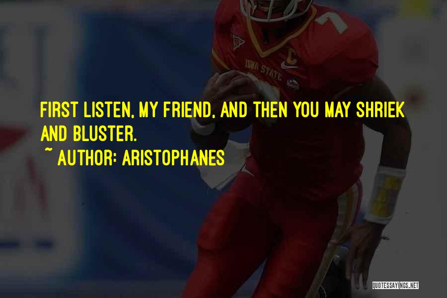 Bluster Quotes By Aristophanes