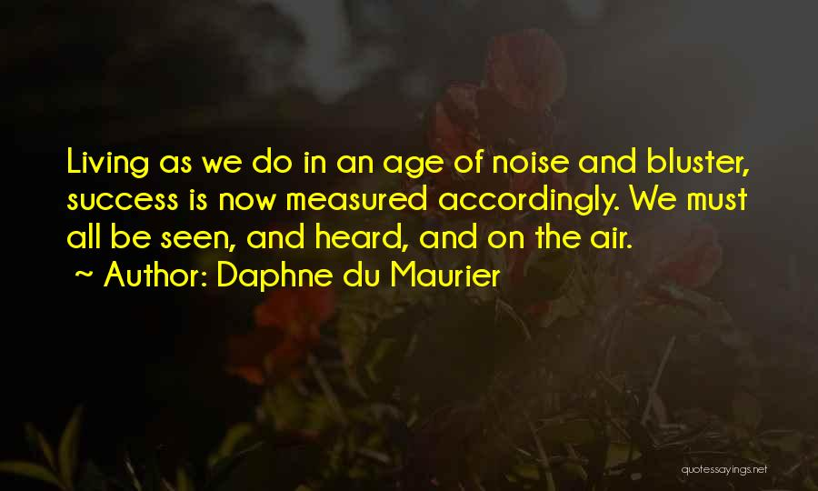 Bluster Quotes By Daphne Du Maurier