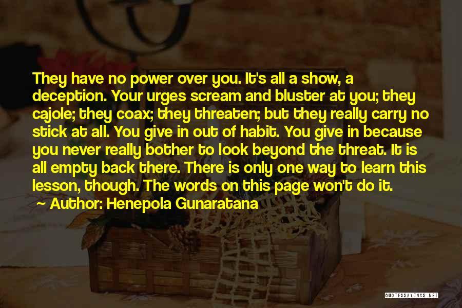 Bluster Quotes By Henepola Gunaratana
