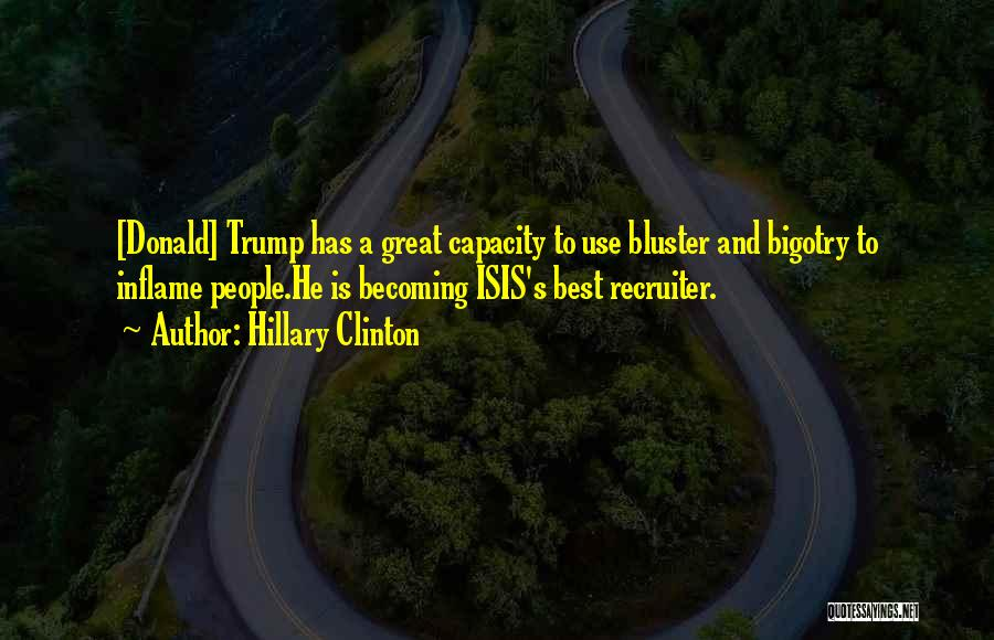 Bluster Quotes By Hillary Clinton