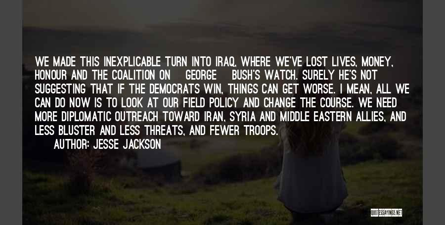 Bluster Quotes By Jesse Jackson