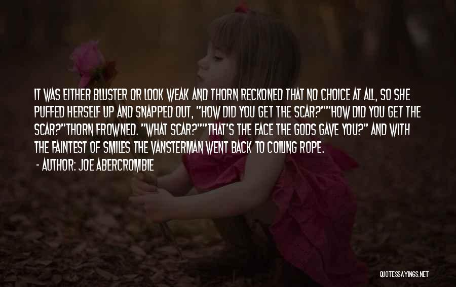 Bluster Quotes By Joe Abercrombie