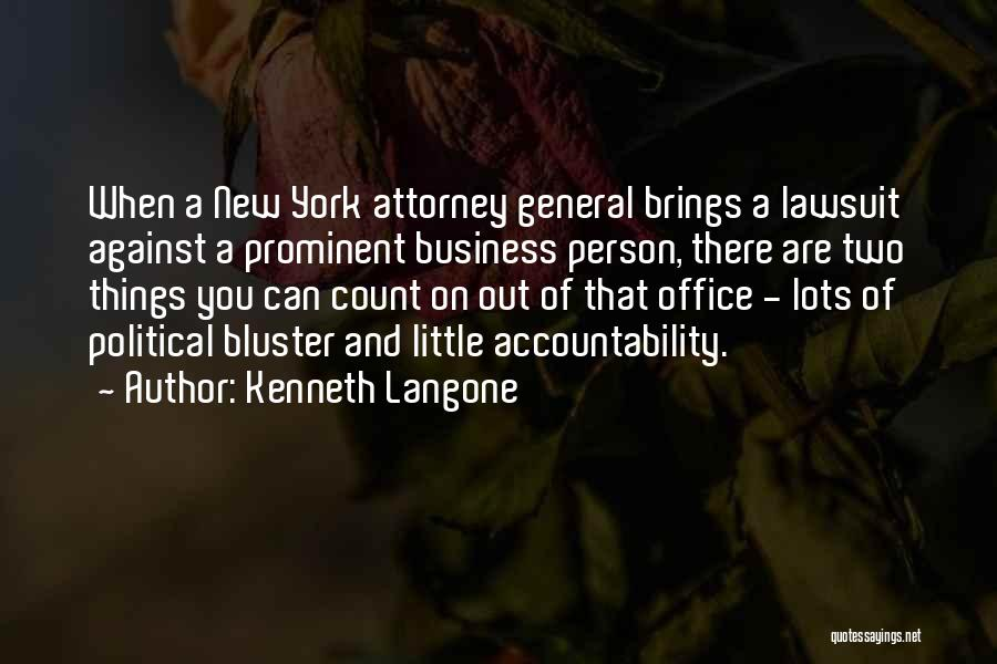 Bluster Quotes By Kenneth Langone