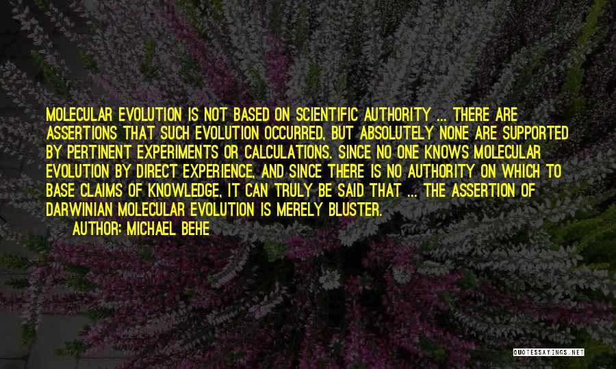 Bluster Quotes By Michael Behe