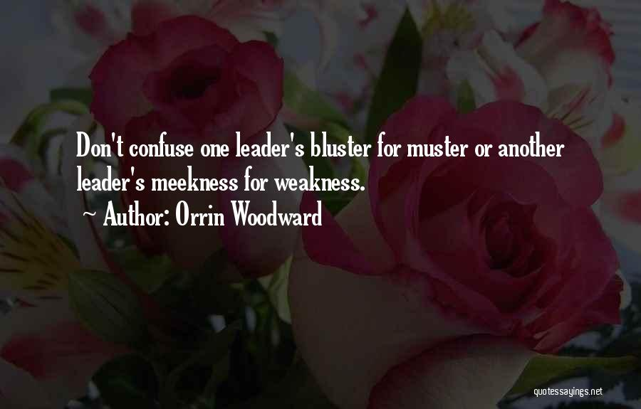 Bluster Quotes By Orrin Woodward