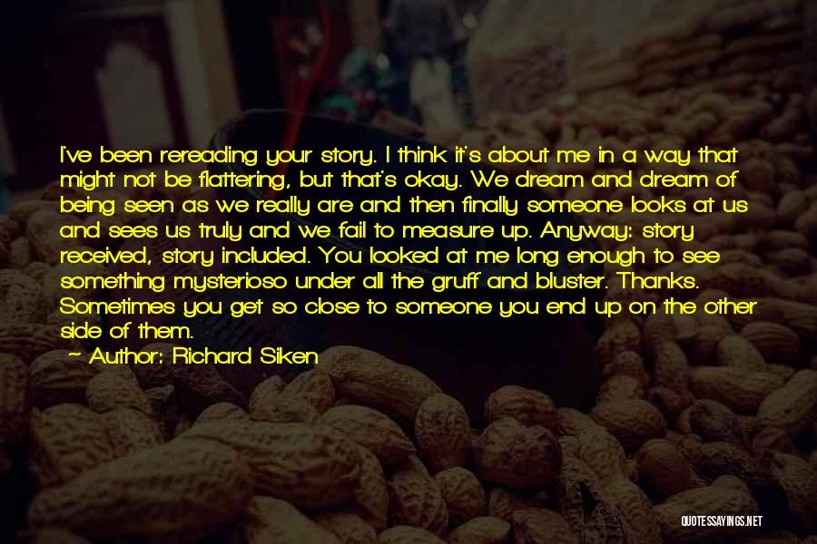 Bluster Quotes By Richard Siken