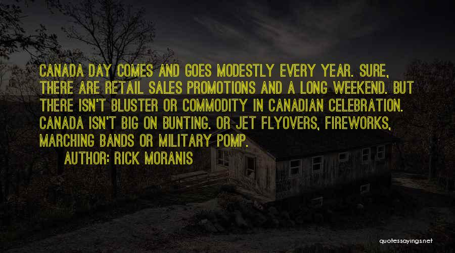 Bluster Quotes By Rick Moranis