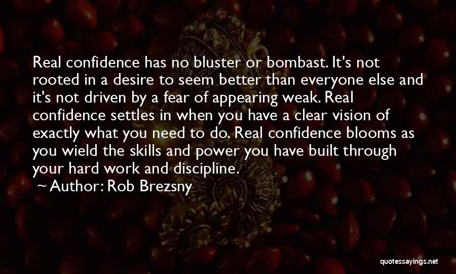 Bluster Quotes By Rob Brezsny