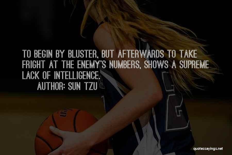 Bluster Quotes By Sun Tzu